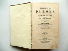 Itinerario di Roma e delle sue Vicinanze Antonio Nibby A. Valentini Aureli 1865