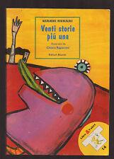 """G. Rodari: """"VENTI STORIE PIU' UNA"""" - Editori Riumiti 2003"""