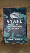 Osprey Publishing: Hardcover - SNAFU : SAILOR, AIRMAN, AND SOLDIER SLANG OF WWII
