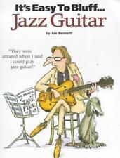 It's Easy to Bluff Jazz Guitar by Joe Bennett 2000 PAPERBACK