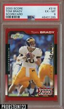 2000 Score #316 Tom Brady RC Rookie Scorecard #/2000 PSA 6 Appears Nicer