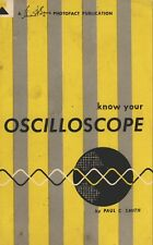 KNOW YOUR OSCILLOSCOPE by Paul C. Smith (1958) - CD