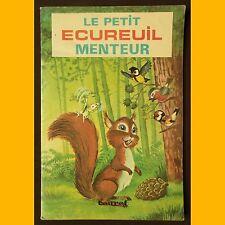 Collection Pirouettes LE PETIT ÉCUREUIL MENTEUR 1975