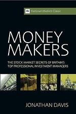 Money Makers : The Stock Market Secrets of Britain's Top Professional...