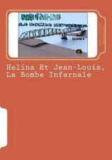 Helina et Jean-Louis: Helina et Jean-Louis, la Bombe Infernale : Episode 4 by...