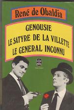 René de Obaldia, Genousie, satyre de La Villette, général inconnu Jean Rochefort