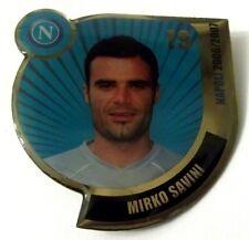 Pin Spilla Calcio Napoli 2006/2007 - Mirko Savini