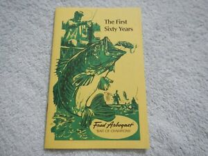 VINTAGE ADVERTISING - FRED ARBOGAST - THE FIRST SIXTY YEARS - BAIT OF CHAMPIONS