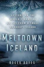 Meltdown Iceland: Lessons on the World Financial Crisis from a Small Bankrupt