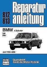 BMW 4 Zylinder 518, 518i Juni 1981-86 Band 812/813 (2016 kartoniert)