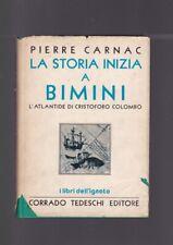 Pierre Carnac LA STORIA INIZIA A BIMINI ed Tedeschi