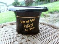 """Vintage Ceramic Top Hat """"TOP OF THE DAY TO YOU""""  Planter ~ Beer Mug ~ Decoration"""