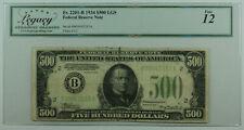 1934 $500 Five Hundred Dollar Bill LGS FRN Fr. 2201-B Legacy Fine 12