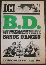 BD - L'HEBDO DE LA BD N°21 - TBE - Editions du Square - 27.02.1978