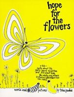 Hope for the Flowers FREE SHIPPING paperback book by Trina Paulus story of life