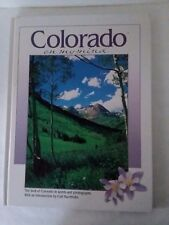 Colorado on My Mind The Best of Colorado in Words and Photographs