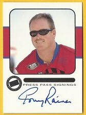 Tony Raines - 2001 Press Pass Signings #45 AU