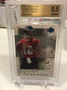 2001 UD Graded /900 AJ Feeley #81.2 BGS 9.5 Rookie