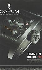PUBLICITE ADVERTISING 2011   CORUM montre titanium bridge( grand modèle)