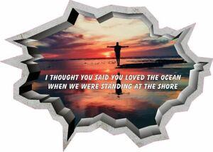 EMILIA ALI YOU SAID YOU LOVED THE OCEAN WALL ART STICKER 70x X 40CM HD PRINTED
