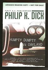 "PHILIP K. DICK: ""Humpty Dumpty in Oakland"" ~ Advance Reading Copy (ARC) ~ MINT"