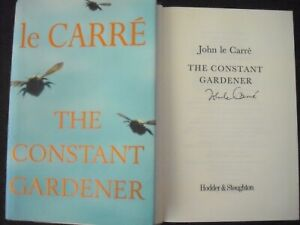 JOHN LE CARRE SIGNED BOOK -  THE CONSTANT GARDENER