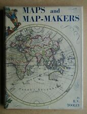 Maps and Map-Makers. 1961 Batsford HB in DJ. Cartography