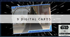 Topps Star Wars Card Trader Mcquarrie in Motion Wave 5 MOTION 9 DIGITAL CARDS