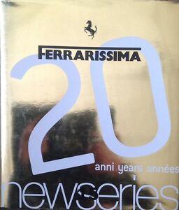 Ferrarissima 20 Anni Years Annees 15 New Series Edizione Limitata