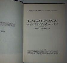 Teatro spagnolo del secolo d'oro - La Spiga classici del teatro v. secondo