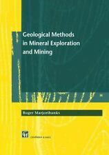 Geological Methods in Mineral Exploration and Mining by Chapman and Hall...