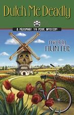 Dutch Me Deadly (A Passport to Peril Mystery)-ExLibrary