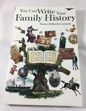 You Can Write Your Family History by Sharon DeBartolo Carmack (2003, Paperback)