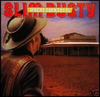 SLIM DUSTY - WHERE COUNTRY IS CD Album ~ 80's AUSTRALIAN COUNTRY *NEW*