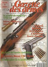 """GAZETTE DES ARMES N°243 FUSIL BERTHIER / SABRE MILITAIRE JAPONAIS / C96 """"MARINA"""""""