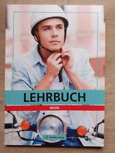 Lehrbuch Mofa, Das gesamte Prüfungswissen Mofa, Wendel Verlag, NEU!!!