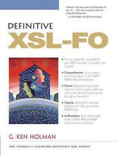 Definitive XSL-FO by G.Ken Holman (Paperback, 2003)