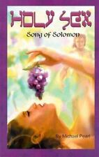 Holy Sex: Song of Solomon by Pearl, Michael, Good Book