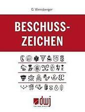 Beschusszeichen - Gerhard Wirnsberger - 9783936632255 PORTOFREI