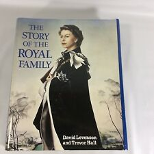 The Story of the Royal Family Hardcover Dust Jacket D Levenson T Hall 1987 Illus