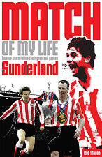 Match of My Life - Sunderland - Twelve stars relive their greatest games - book