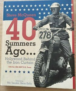 40 SUMMERS AGO STEVE MCQUEEN