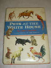 Pets at the White House- 1st Ed Signed Carl Carmer (Illus -1959