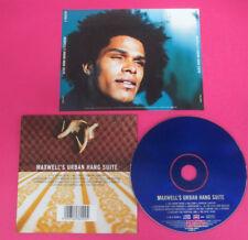 CD MAXWELL Maxwell's Urban Hang Suite 1996 Eu COLUMBIA  no lp mc dvd (CS18)