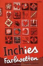 Inchies Farbwelten: Kreativ im Quadrat von Walz, Inge | Buch | Zustand gut