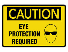 Eye Protection Required Sign Custom Metal Sign Durable Aluminum No Rust Sign#275