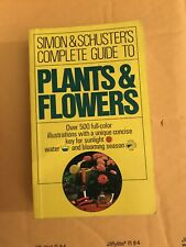 Simon and Schuster's Complete Guide to Plants and Flowers (1974, Paperback)