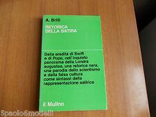 saggi RETORICA DELLA SATIRA  A.BRILLI  IL MULINO 1973