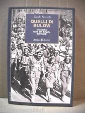 QUELLI DI BULOW Cronache della 26^ Brigata Garibaldi Guido Nozzoli Resistenza la