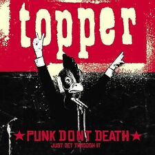 Topper - Punk Don't Death (Just Get Through It) [New CD]